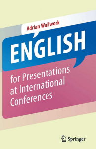 English for Presentations at International Conferences