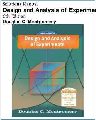 Solutions Manual of Design and Analysis of Experiments Montgomery